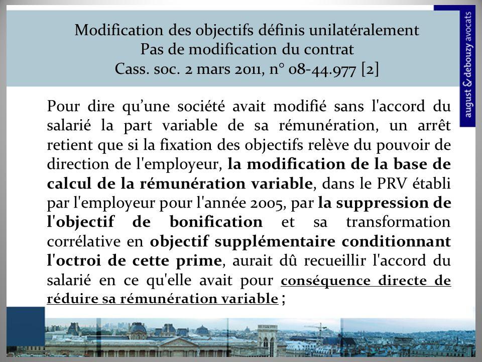 Modification des objectifs définis unilatéralement Pas de modification du contrat Cass. soc. 2 mars 2011, n° 08-44.977 [2]